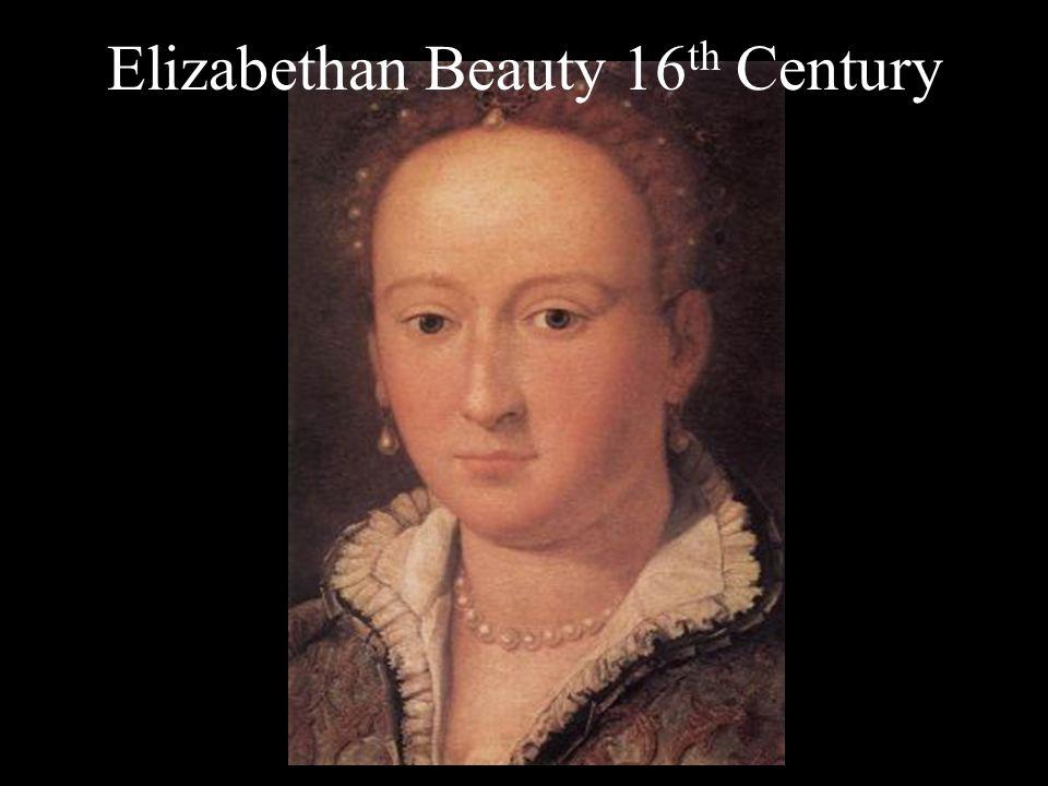 Elizabethan Beauty 16th Century