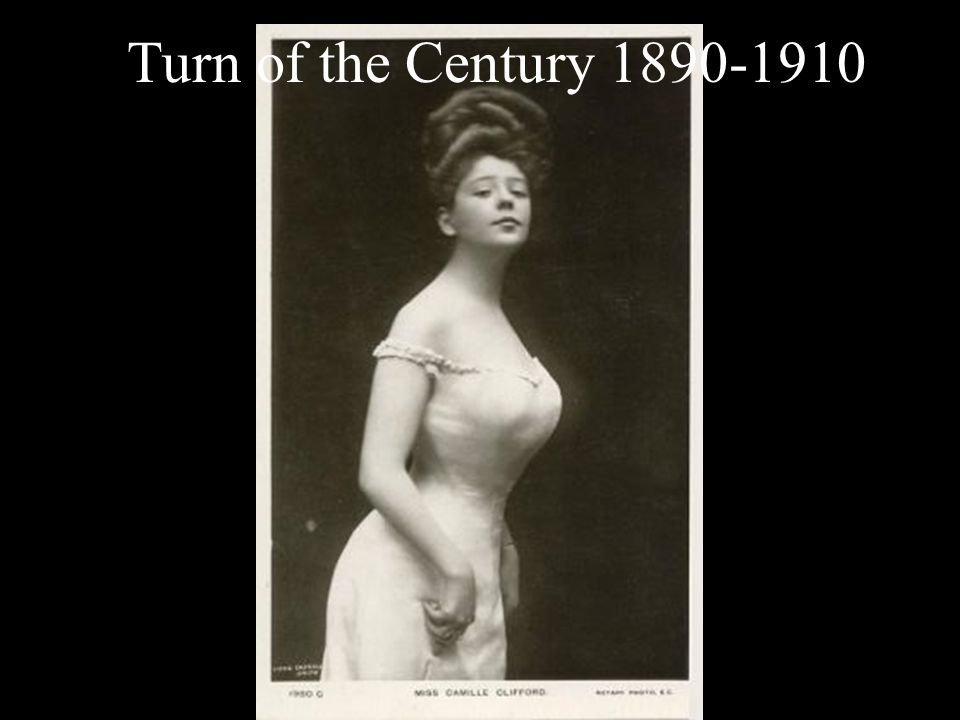 Turn of the Century 1890-1910