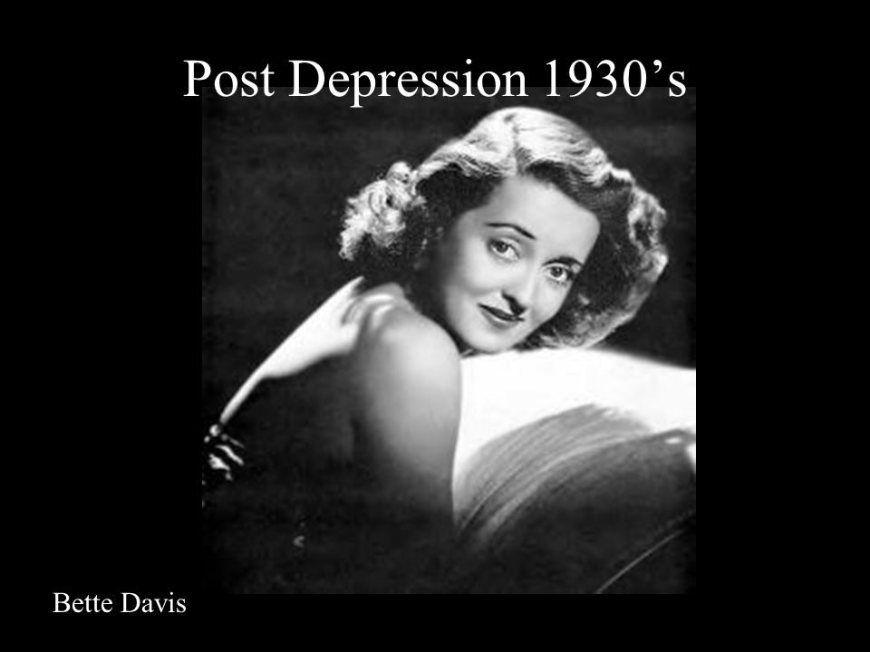 Post Depression 1930's Bette Davis