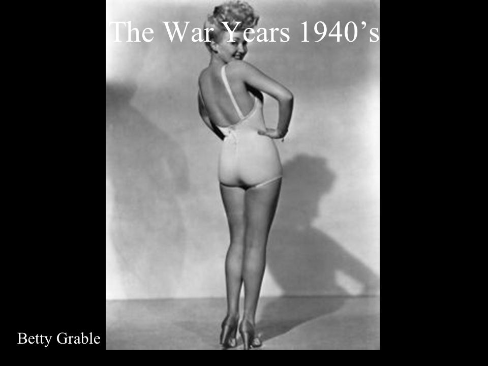 The War Years 1940's Betty Grable