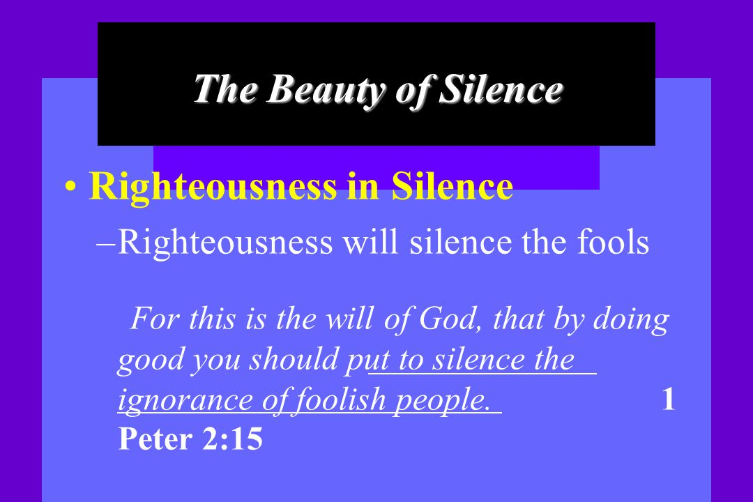 Righteousness in Silence