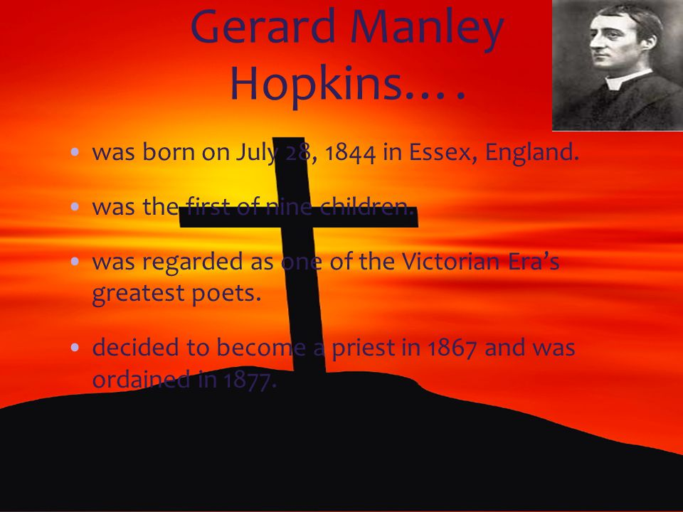 Gerard Manley Hopkins….