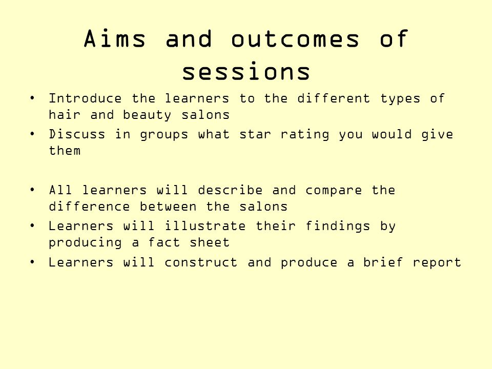 Aims and objectives+ Aims and outcomes of sessions