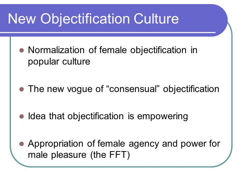 New Objectification Culture