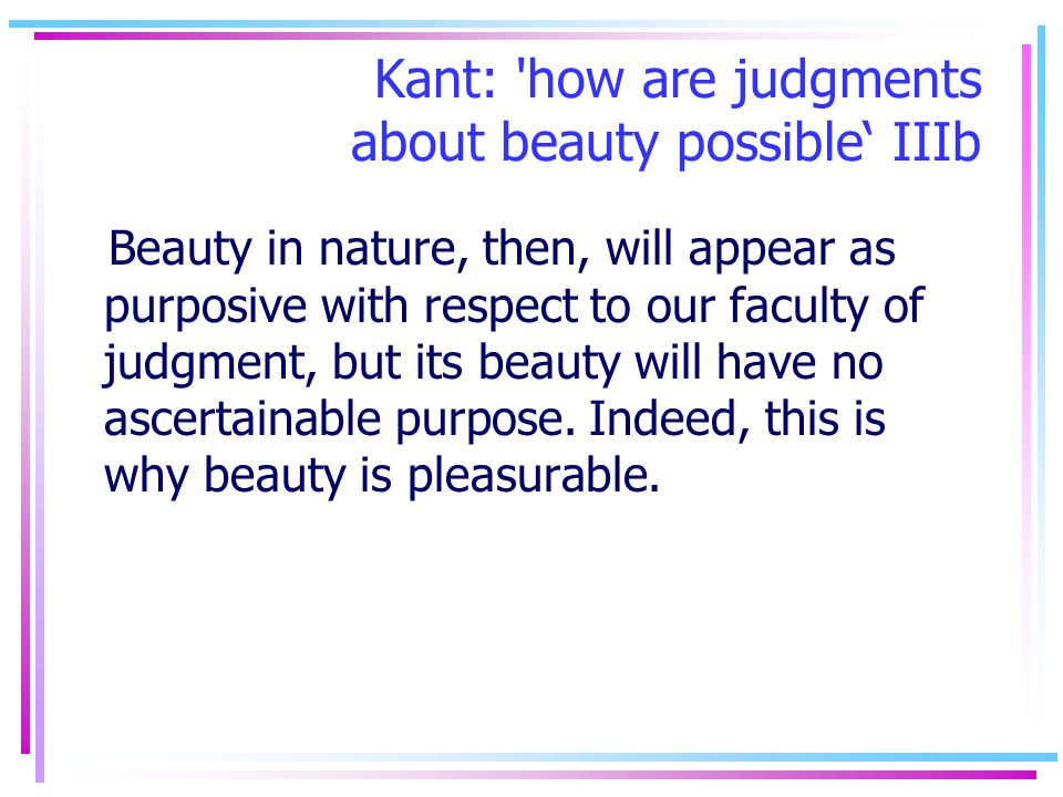 Kant: how are judgments about beauty possible' IIIb