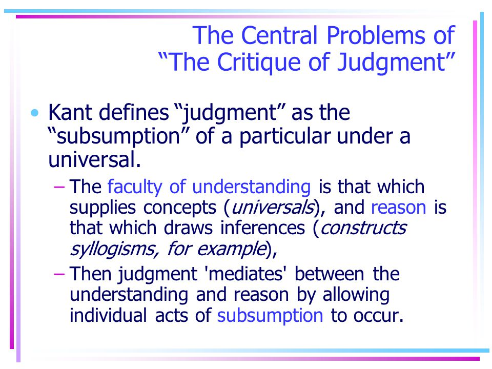 The Central Problems of The Critique of Judgment