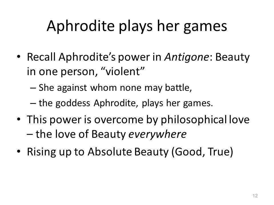 Aphrodite plays her games