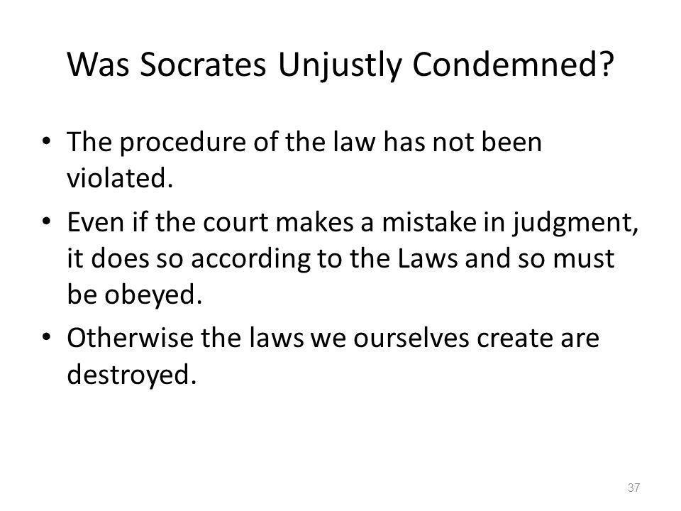 Was Socrates Unjustly Condemned