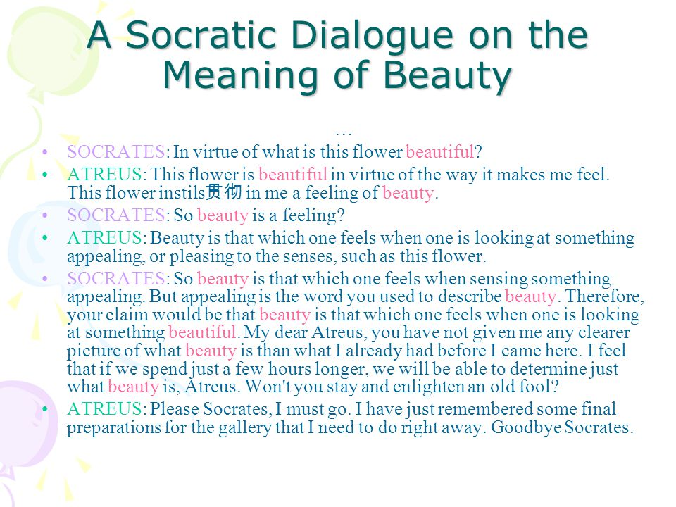 A Socratic Dialogue on the Meaning of Beauty