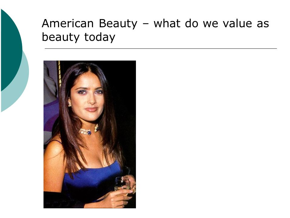 American Beauty – what do we value as