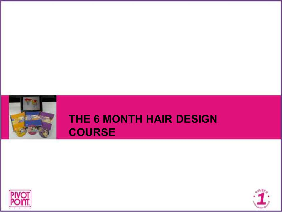 THE 6 MONTH HAIR DESIGN COURSE