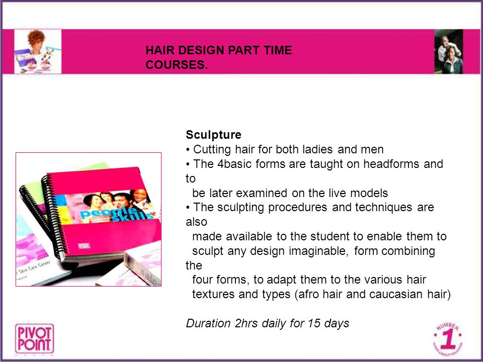 HAIR DESIGN PART TIME COURSES.