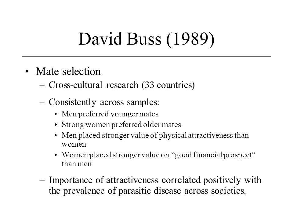 David Buss (1989) Mate selection
