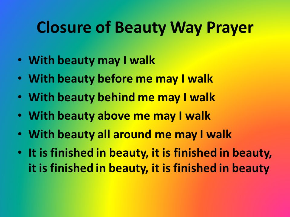Closure of Beauty Way Prayer