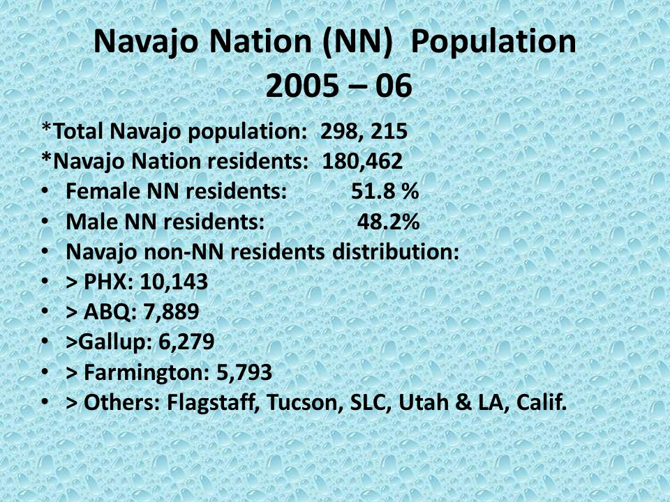 Navajo Nation (NN) Population 2005 – 06