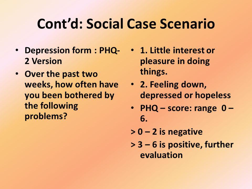 Cont'd: Social Case Scenario