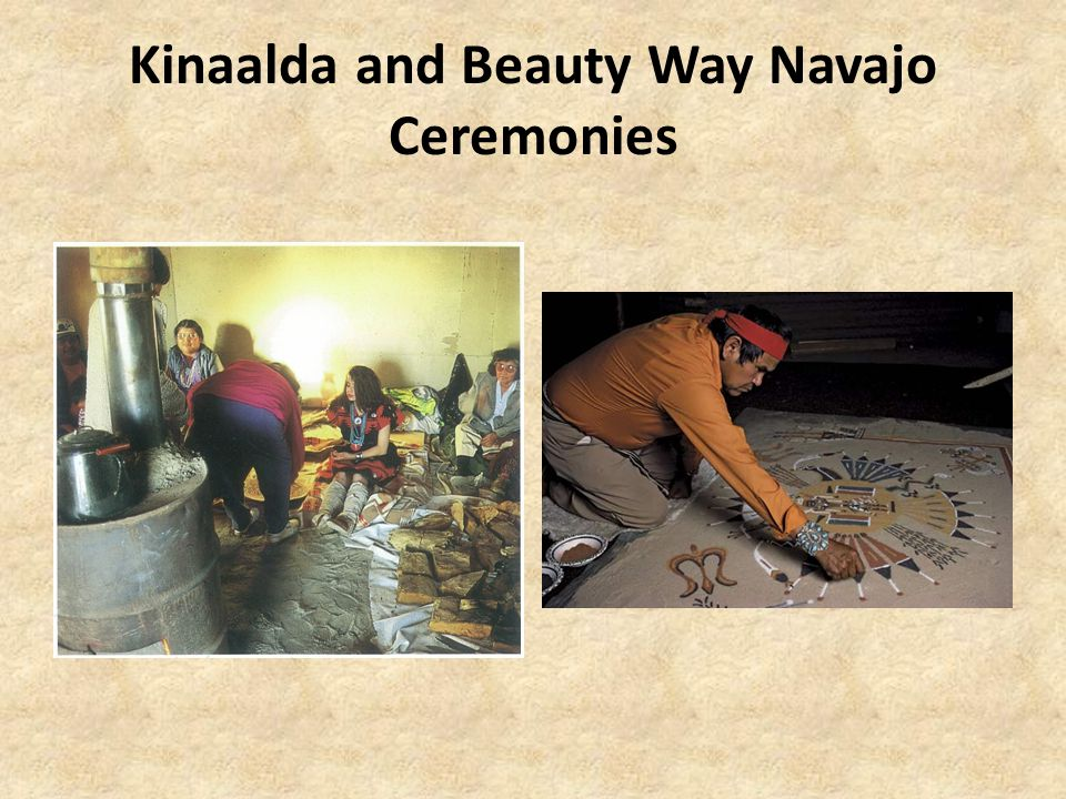 Kinaalda and Beauty Way Navajo Ceremonies