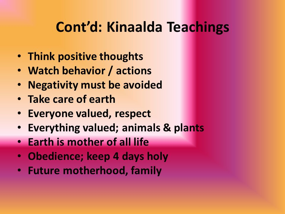 Cont'd: Kinaalda Teachings