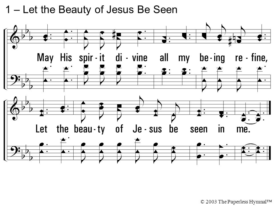 1 – Let the Beauty of Jesus Be Seen
