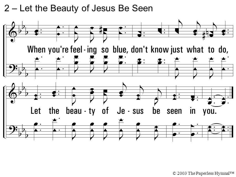 2 – Let the Beauty of Jesus Be Seen