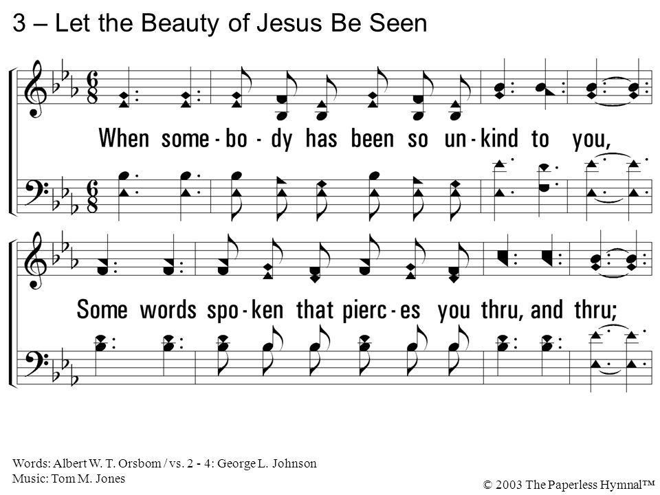 3 – Let the Beauty of Jesus Be Seen