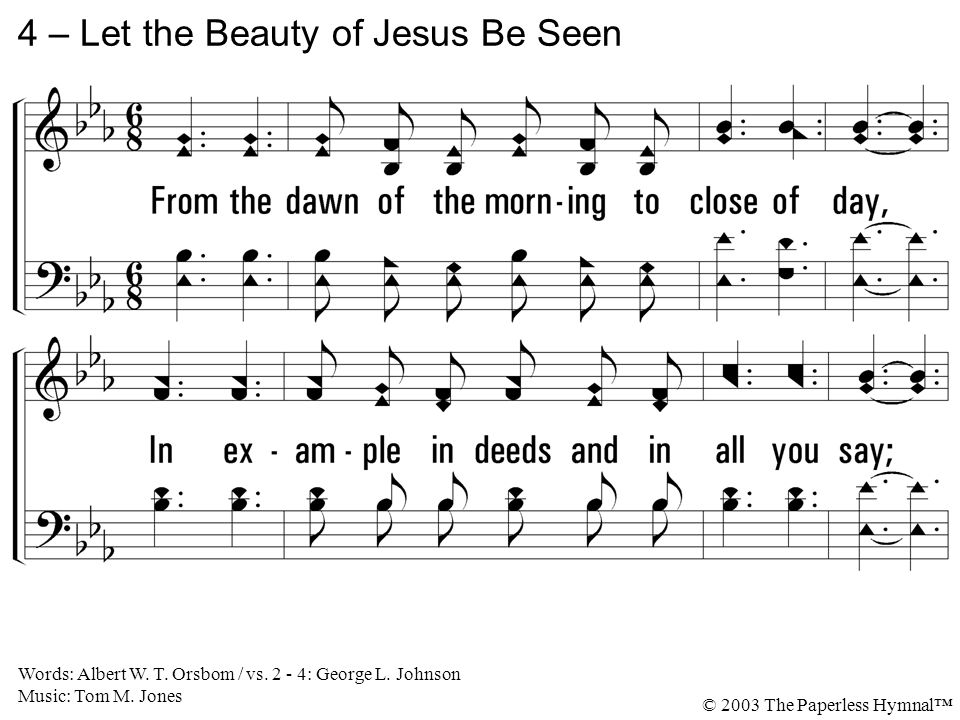 4 – Let the Beauty of Jesus Be Seen