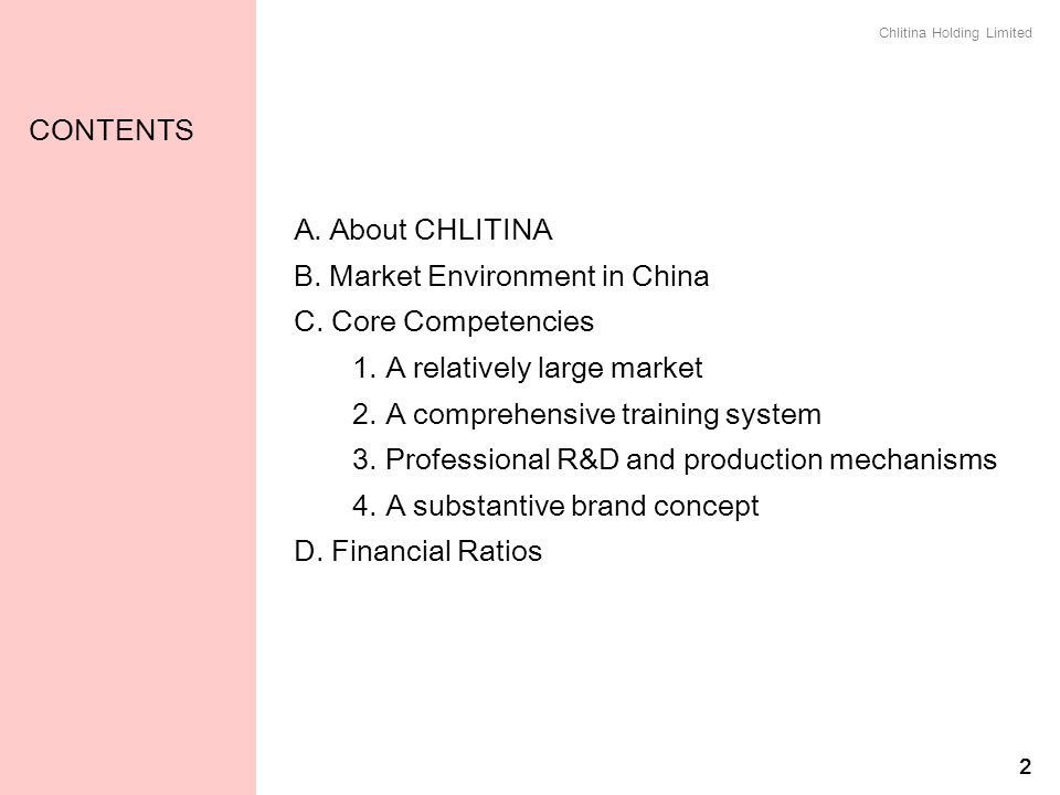 B. Market Environment in China C. Core Competencies
