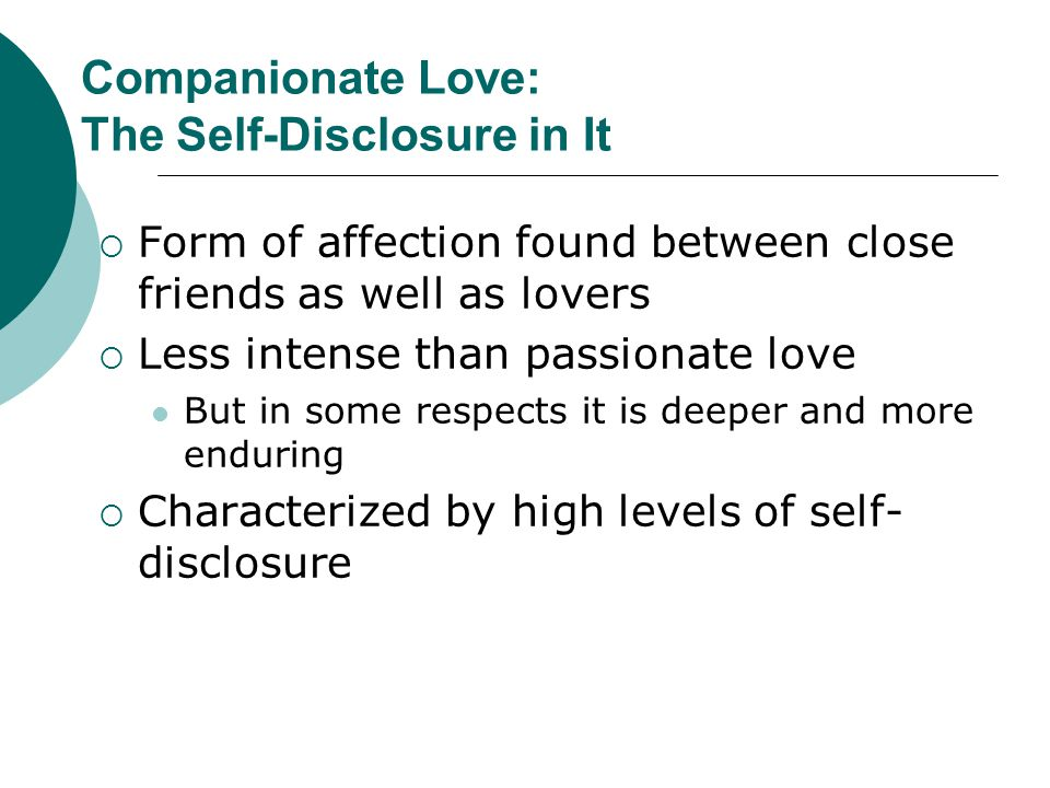 Companionate Love: The Self-Disclosure in It