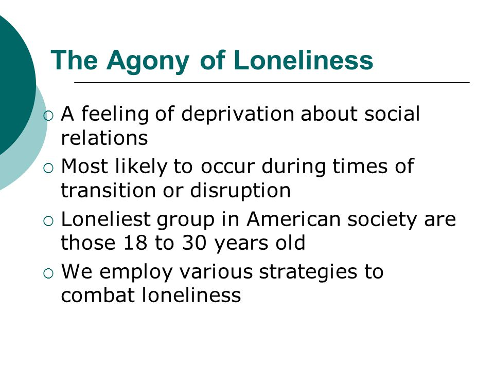 The Agony of Loneliness