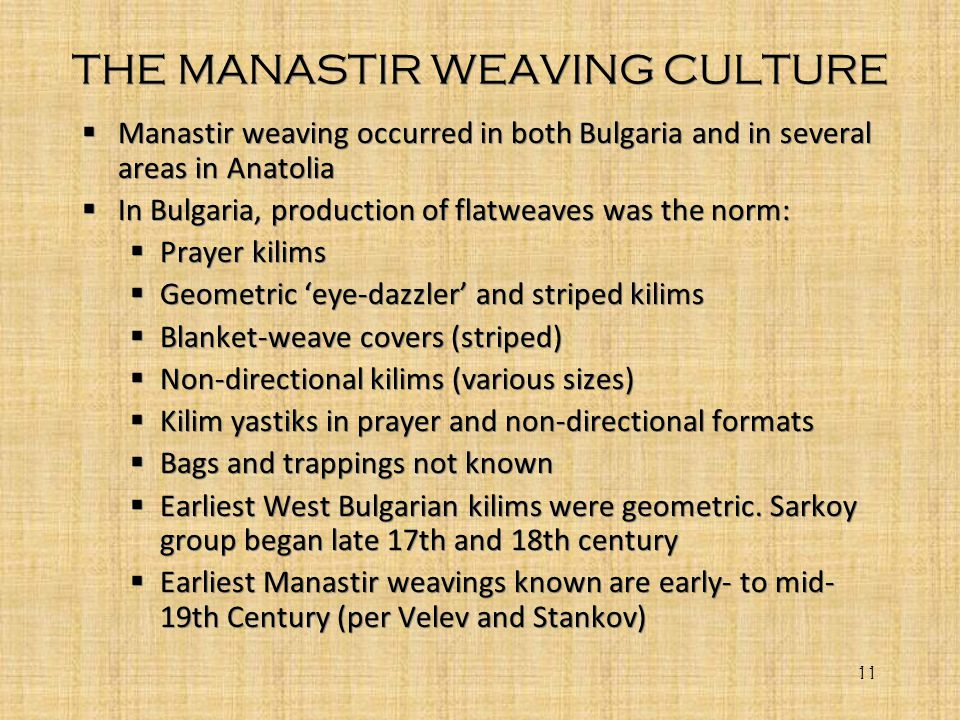 THE MANASTIR WEAVING CULTURE