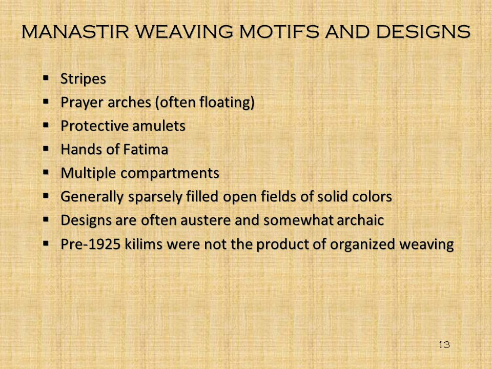 MANASTIR WEAVING MOTIFS AND DESIGNS