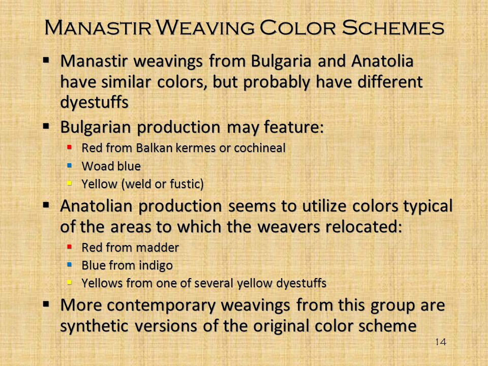 Manastir Weaving Color Schemes