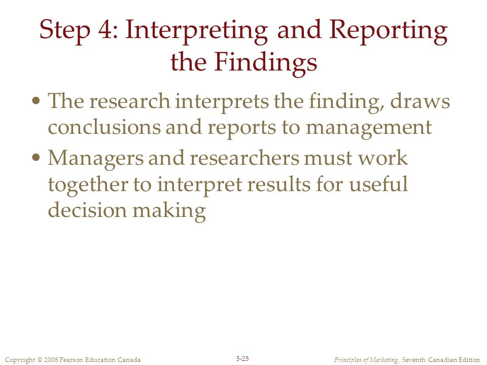Step 4: Interpreting and Reporting the Findings