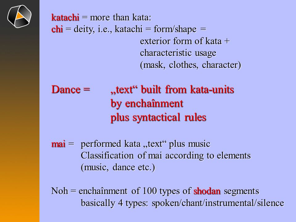 katachi = more than kata: