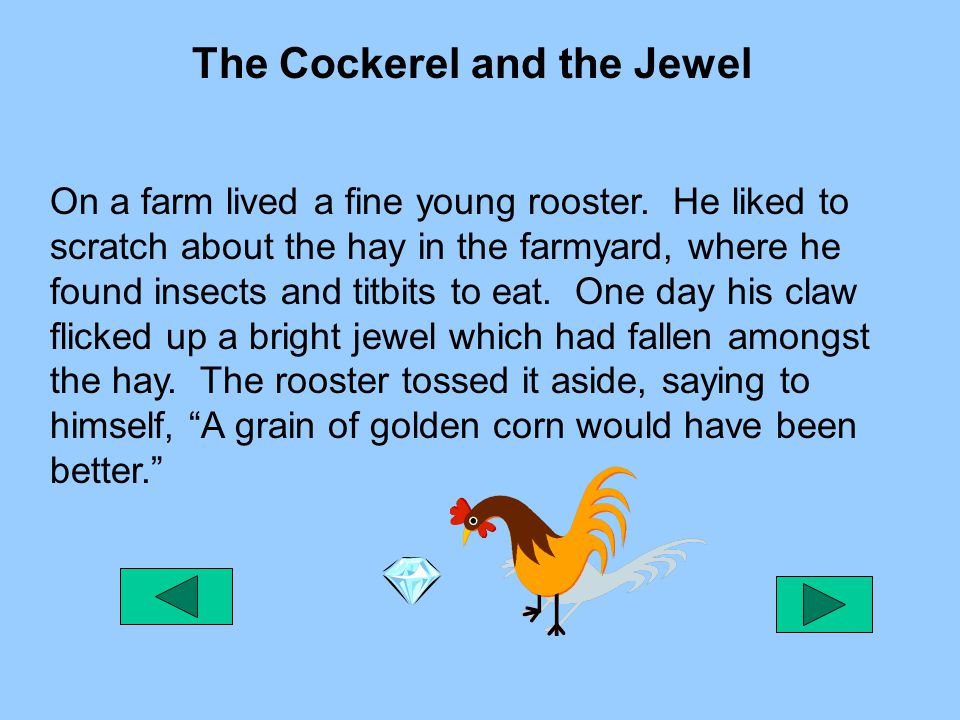 The Cockerel and the Jewel
