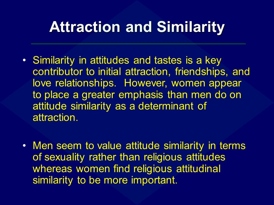 Attraction and Similarity