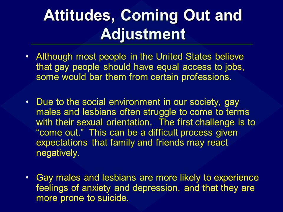 Attitudes, Coming Out and Adjustment