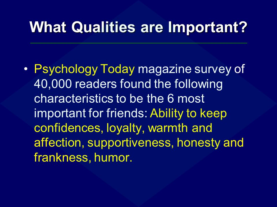 What Qualities are Important