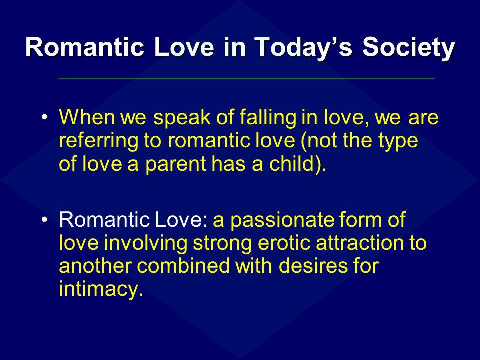Romantic Love in Today's Society