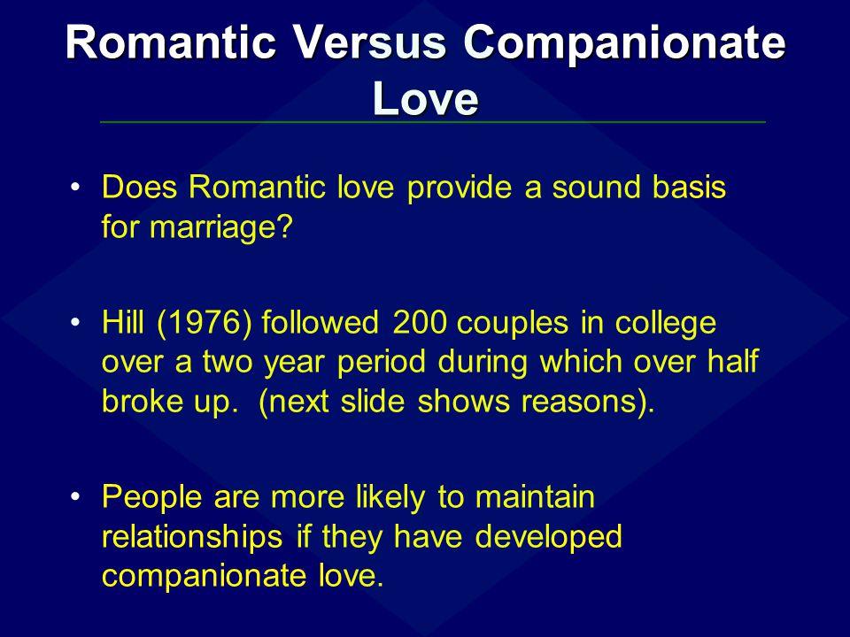 Romantic Versus Companionate Love