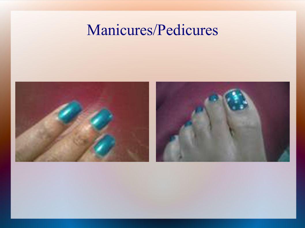 Manicures/Pedicures