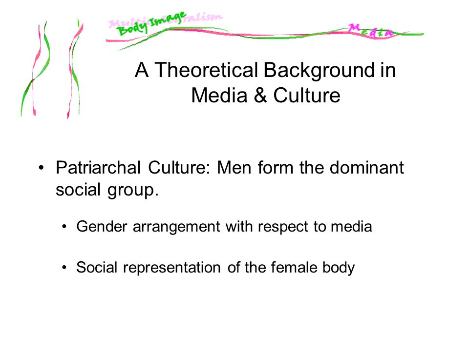 A Theoretical Background in Media & Culture