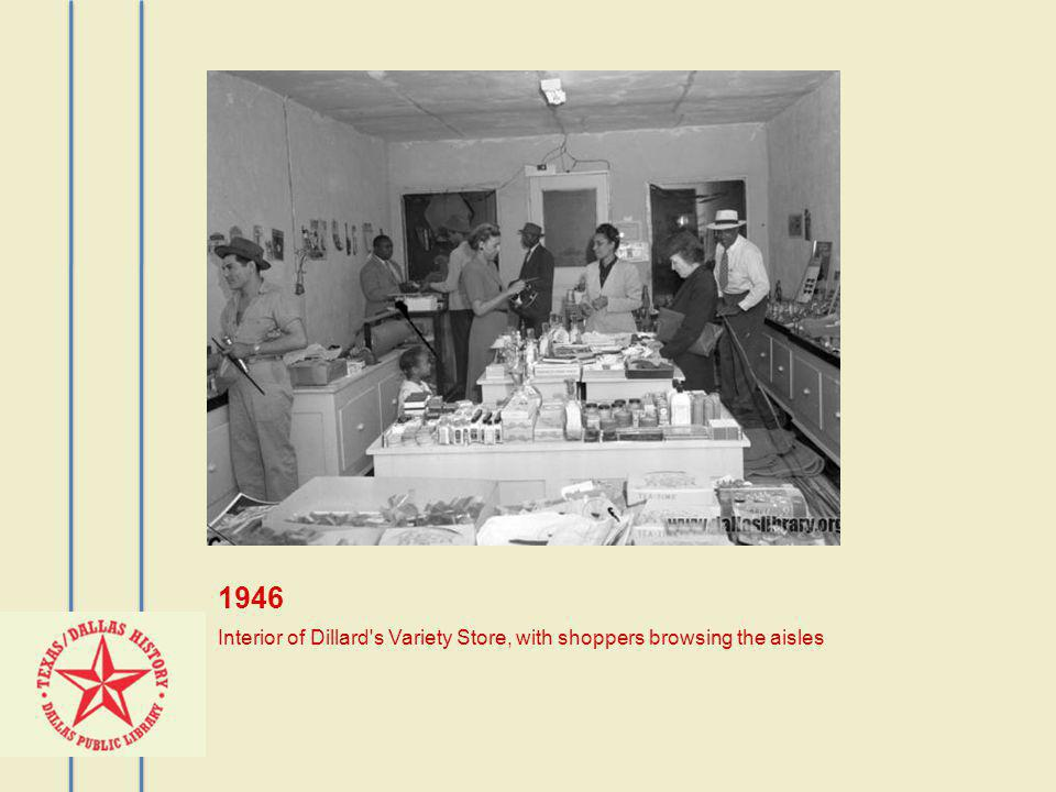 1946 Interior of Dillard s Variety Store, with shoppers browsing the aisles
