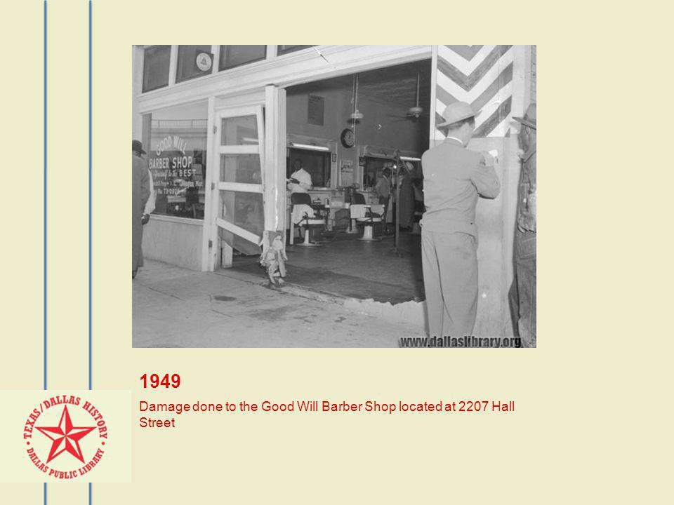 1949 Damage done to the Good Will Barber Shop located at 2207 Hall Street