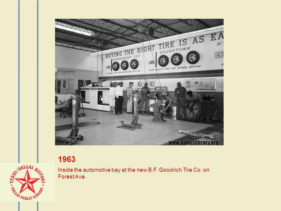 1963 Inside the automotive bay at the new B.F. Goodrich Tire Co. on Forest Ave.