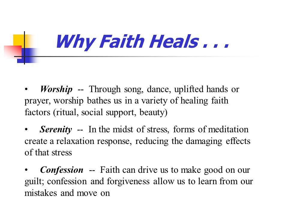 Why Faith Heals . . .