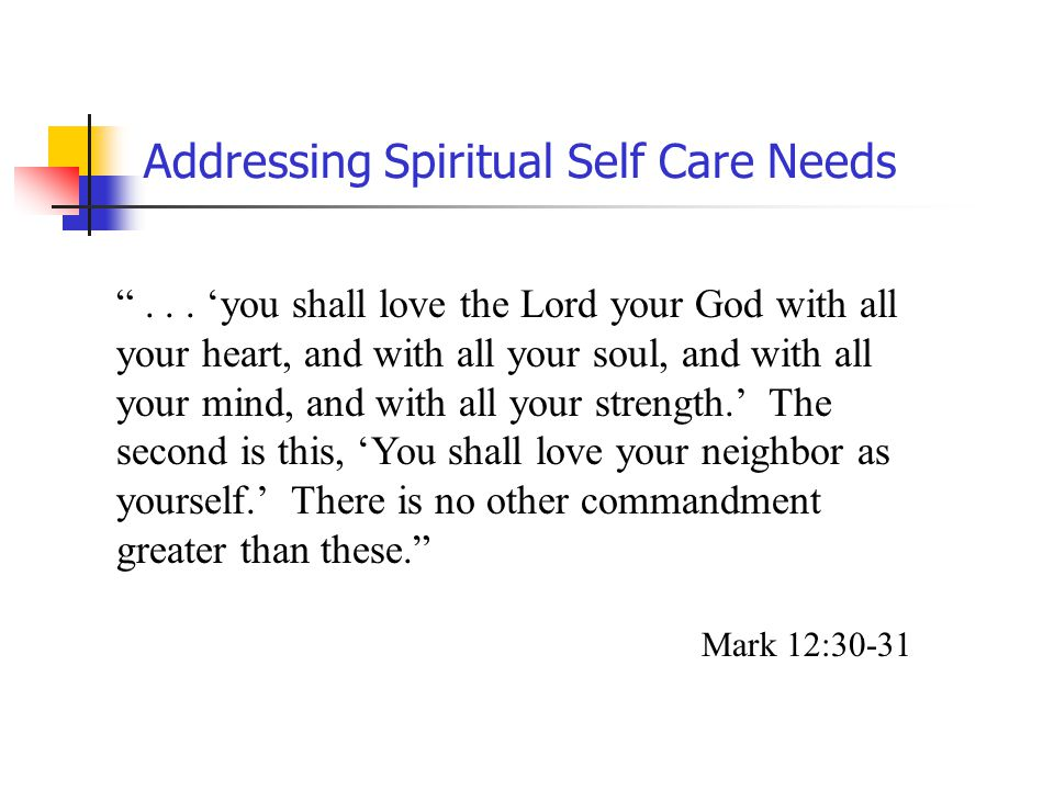 Addressing Spiritual Self Care Needs