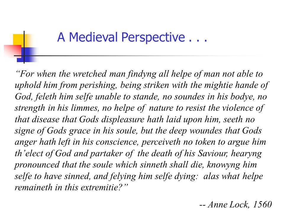 A Medieval Perspective . . .