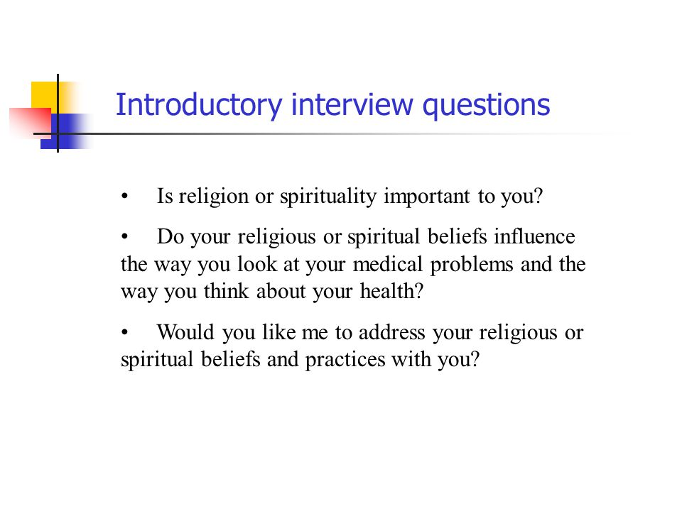 Introductory interview questions