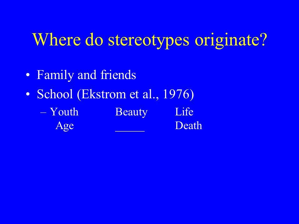 Where do stereotypes originate